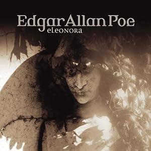 Eleonora (Edgar Allan Poe 12) Hörspiel