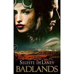 Badlands - Seleste deLaney