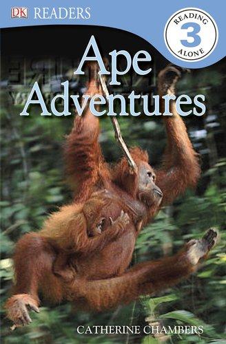 DK Readers L3: Ape Adventures PDF