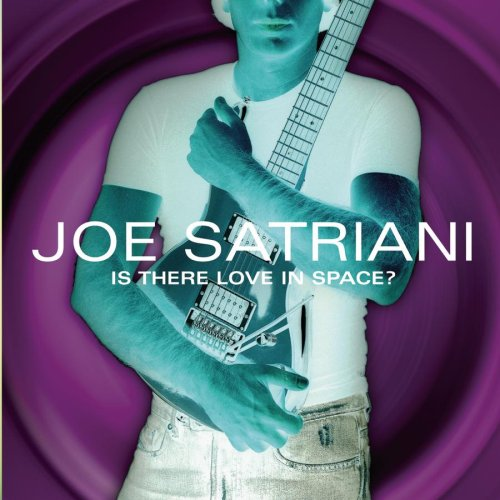 Joe Satriani - Love In Space - Zortam Music