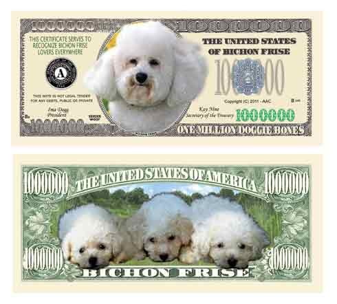 Bichon Frise Million Dollar Bill (10/$4.99) - 1