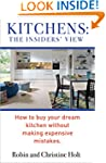 KITCHENS: THE INSIDERS' VIEW: How To...