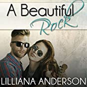 A Beautiful Rock | Lilliana Anderson
