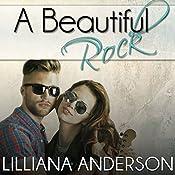 A Beautiful Rock | Lilliana Anderson