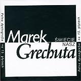 Swiecie Nasz by Marek Grechuta