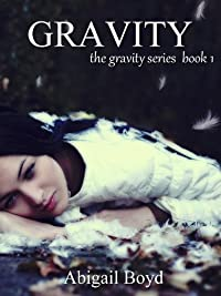 (FREE on 2/27) Gravity by Abigail Boyd - http://eBooksHabit.com