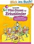 Mini-Shows f�r Zirkuskinder: 12 schne...