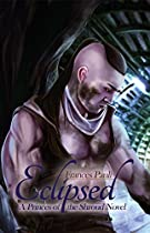 Eclipsed (princes Of The Shroud Book 3)