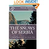 The Snows of Serbia: A child-soldier in the Great War