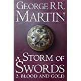 A Storm of Swords: Part 2 Blood and Gold (A Song of Ice and Fire, Book 3)by George R. R. Martin