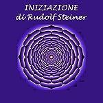 Iniziazione   Rudolf Steiner
