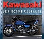 Kawasaki, les motos rebelles