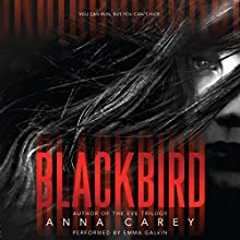 Blackbird (       UNABRIDGED) by Anna Carey Narrated by Emma Galvin