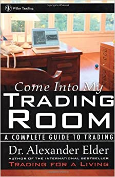 Come Into My Trading Room - Alexander Elder