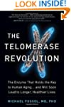 The Telomerase Revolution: The Enzyme...