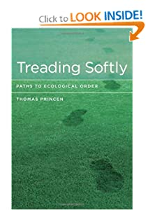 Treading Softly_ Paths to Ecological Order - Thomas Princen