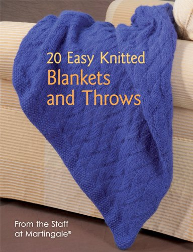 20 Easy Knitted Blankets And Throws: From The Staff At Martingale front-2432
