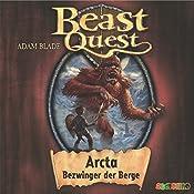 Arcta, Bezwinger der Berge (Beast Quest 3) | Adam Blade