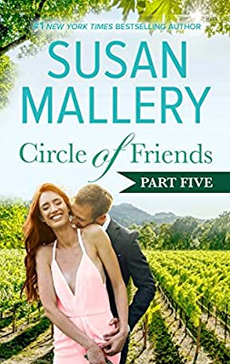 Circle of Friends: Part 5 of 6