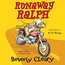 Runaway Ralph | Livre audio Auteur(s) : Beverly Cleary Narrateur(s) : B. D. Wong