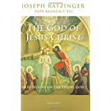 The God of Jesus Christ: Meditations on the Triune Godby Pope Benedict XVI
