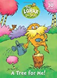 A Tree for Me! (Dr. Seuss- the Lorax)