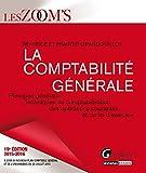 La comptabilité générale 2015-2016 : Principes généraux, techniques de comptabilisation des opérations courantes et de fin d'exercice
