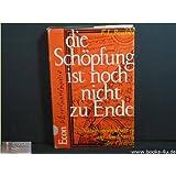 """Die Sch�pfung ist noch nicht zu Endevon """"Friedrich Ludwig Boschke"""""""