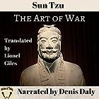 The Art of War Hörbuch von Sun Tzu, Lionel Giles Gesprochen von: Denis Daly