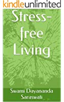 Stress-free Living (English Edition)