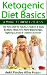 Ketogenic Diet Basics -A Miracle For...
