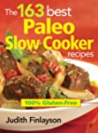 The 163 Best Paleo Slow Cooker Recipe...