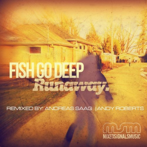 Runaway (Fish Go Deep Mix)