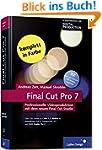 Final Cut Pro 7: Professionelle Video...