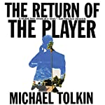 The Return of the Player | Michael Tolkin