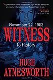 November 22, 1963: Witness to History