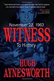 img - for November 22, 1963: Witness to History book / textbook / text book