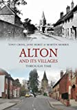img - for Alton and Its Villages Through Time book / textbook / text book