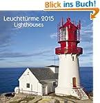 Leuchtt�rme 2015: Brosch�renkalender...
