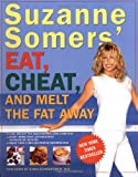 Suzanne Somers&#039; Eat, Cheat, and Melt the Fat Away