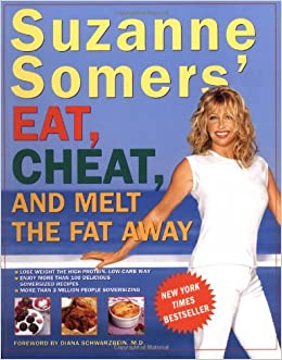 Suzanne Somers' Eat, Cheat, and Melt the Fat Away Paperback – April