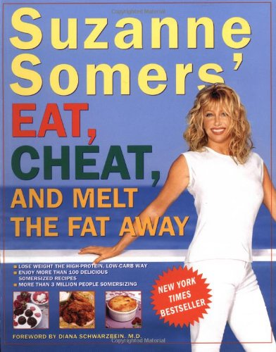Suzanne Somers' Eat, Cheat, And Melt The Fat Away front-404226