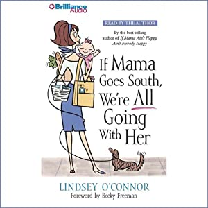If Mama Goes South, We're All Going with Her Audiobook