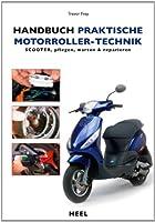 Handbuch praktische Motorroller-Technik:...