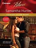 img - for Straight to the Heart (Harlequin Blaze) book / textbook / text book