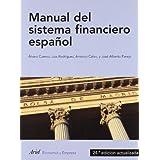 Manual del sistema financiero español: 24ª edición actualizada (Ariel Economía)