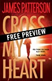 img - for Cross My Heart -- Free Preview -- The First 14 Chapters (Alex Cross) book / textbook / text book