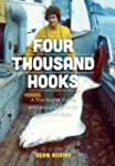 Four Thousand Hooks: A True Story of...