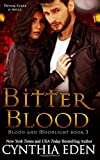 Bitter Blood (Blood and Moonlight) (Volume 3)
