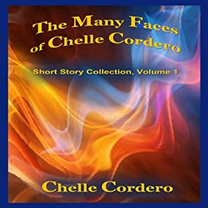 The Many Faces of Chelle Cordero | [Chelle Cordero]